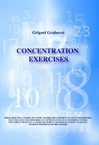 Concentration Exercises, by Grigori Grabovoi